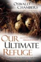 Our Ultimate Refuge